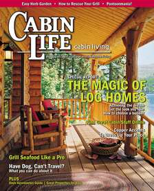 The Magic Of Log Homes. Cabin Life Magazine